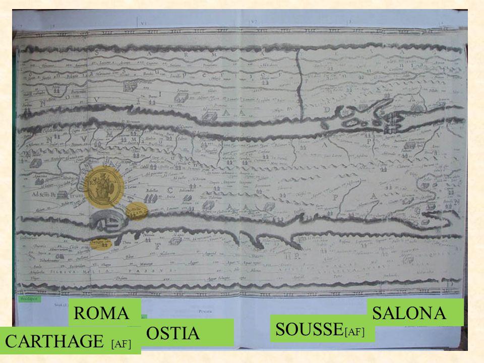 ROMA SALONA SOUSSE[AF] OSTIA CARTHAGE [AF]